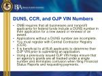 duns ccr and ojp vin numbers