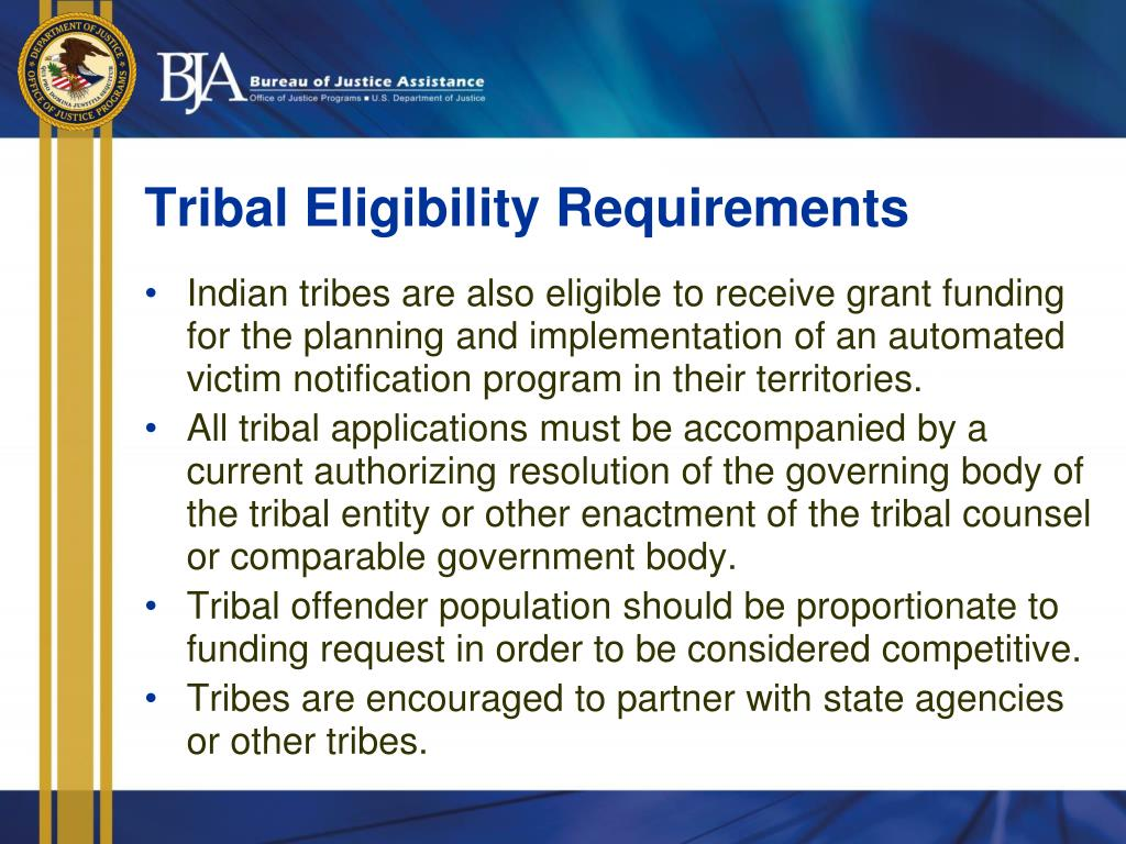 Tribal Eligibility Requirements