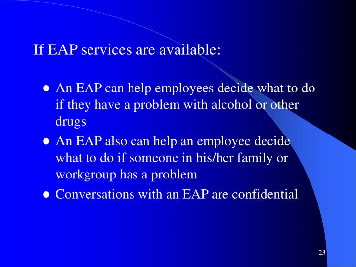If EAP services are available: