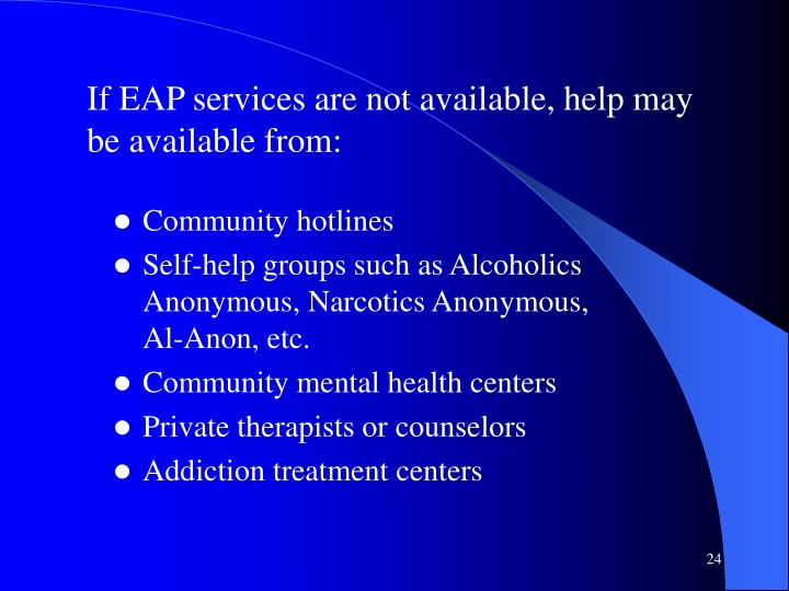 If EAP services are not available, help may be available from: