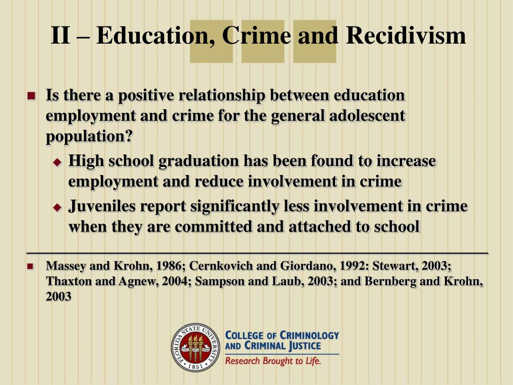 II – Education, Crime and Recidivism