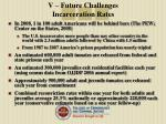 v future challenges incarceration rates