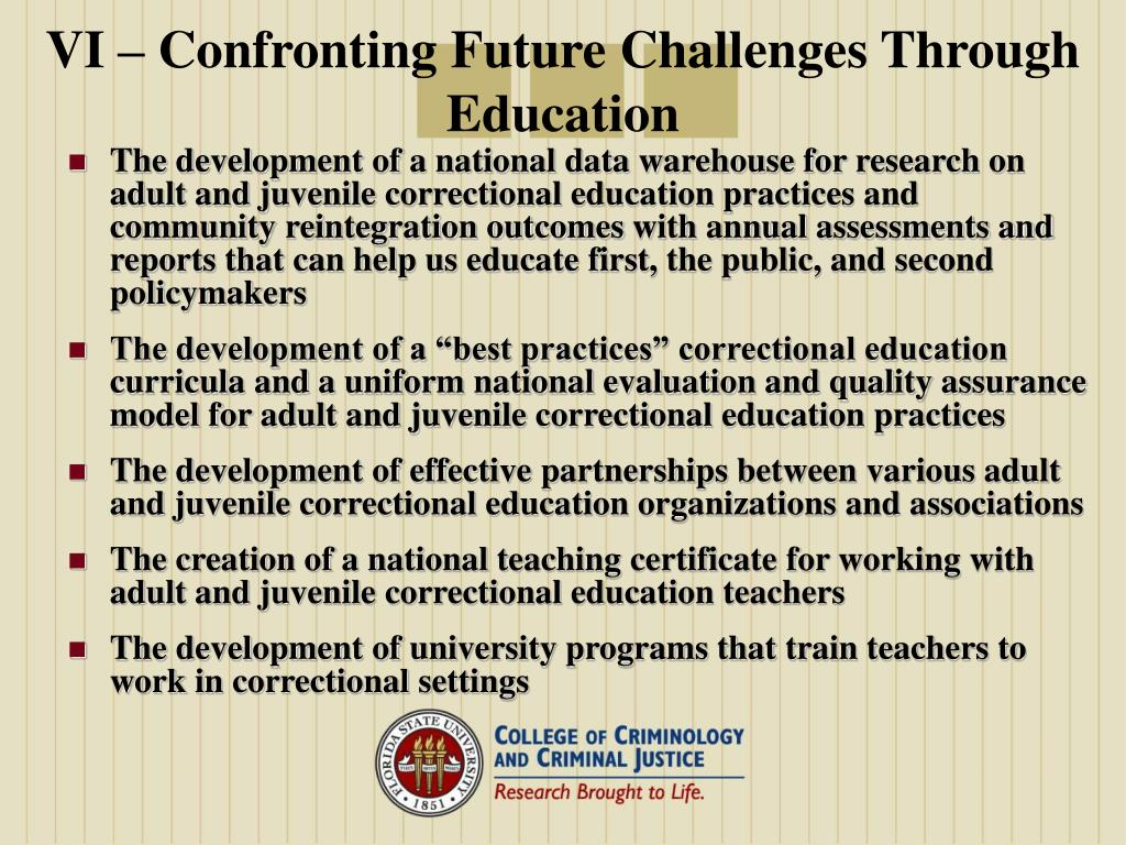 VI – Confronting Future Challenges Through Education
