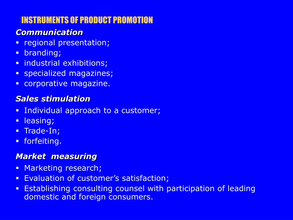 INSTRUMENTS OF PRODUCT PROMOTION