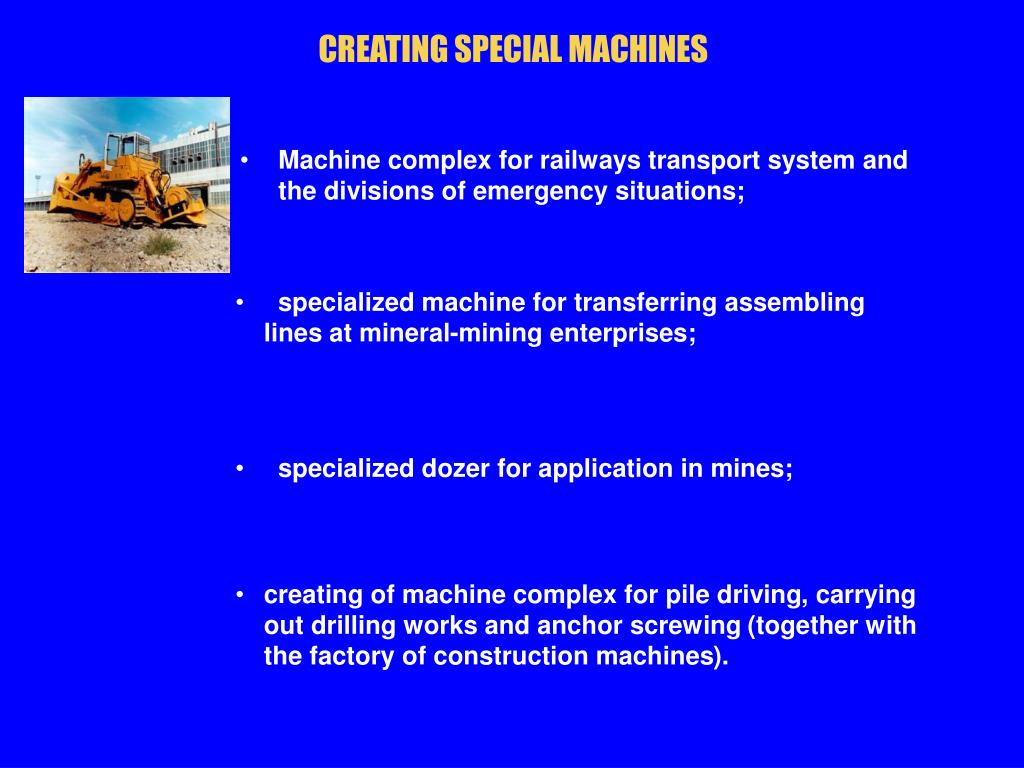 CREATING SPECIAL MACHINES