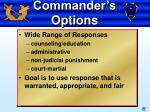 commander s options