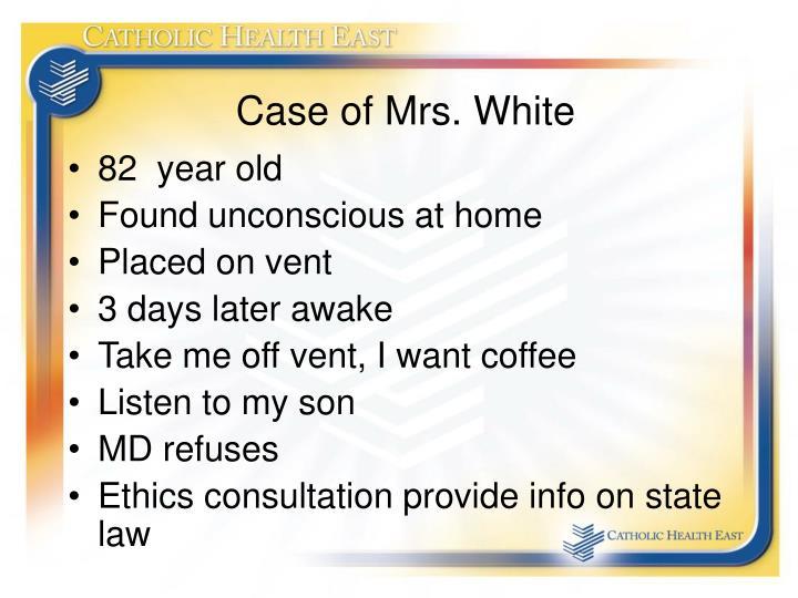 Case of Mrs. White
