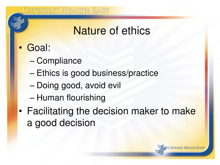 Nature of ethics