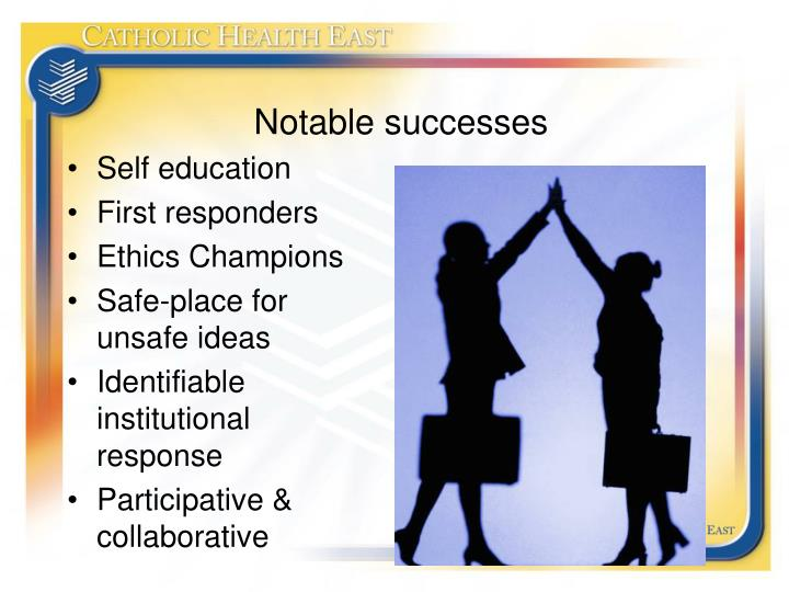 Notable successes