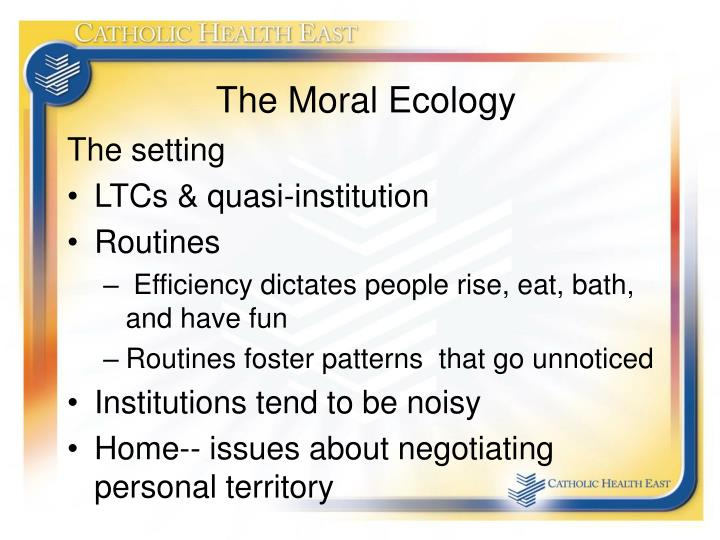 The Moral Ecology