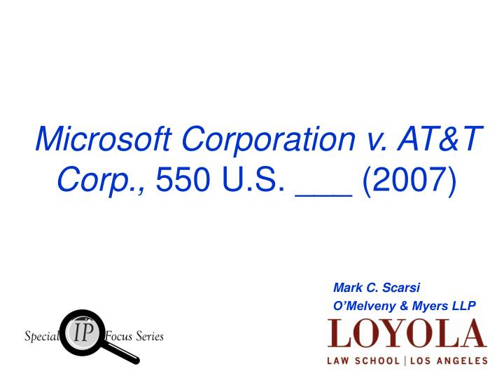 Microsoft Corporation v. AT&T Corp.,