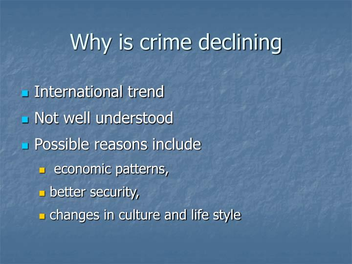 Why is crime declining