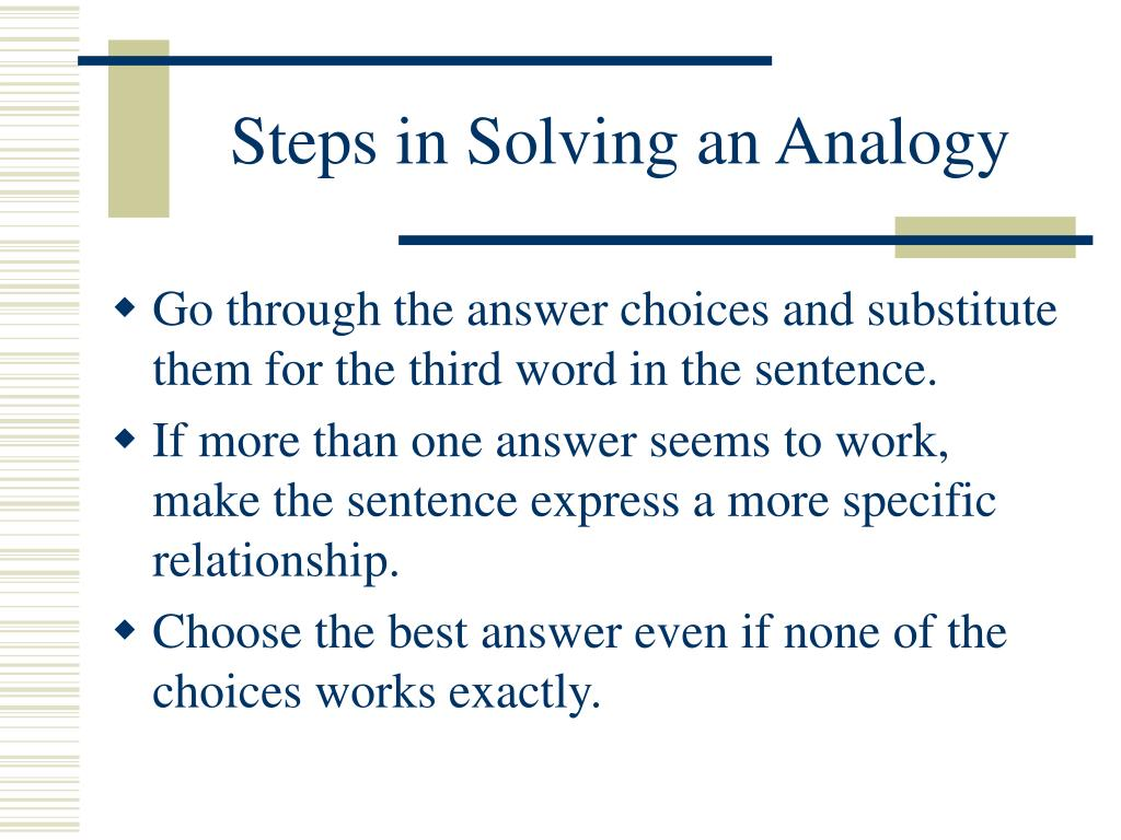 Steps in Solving an Analogy