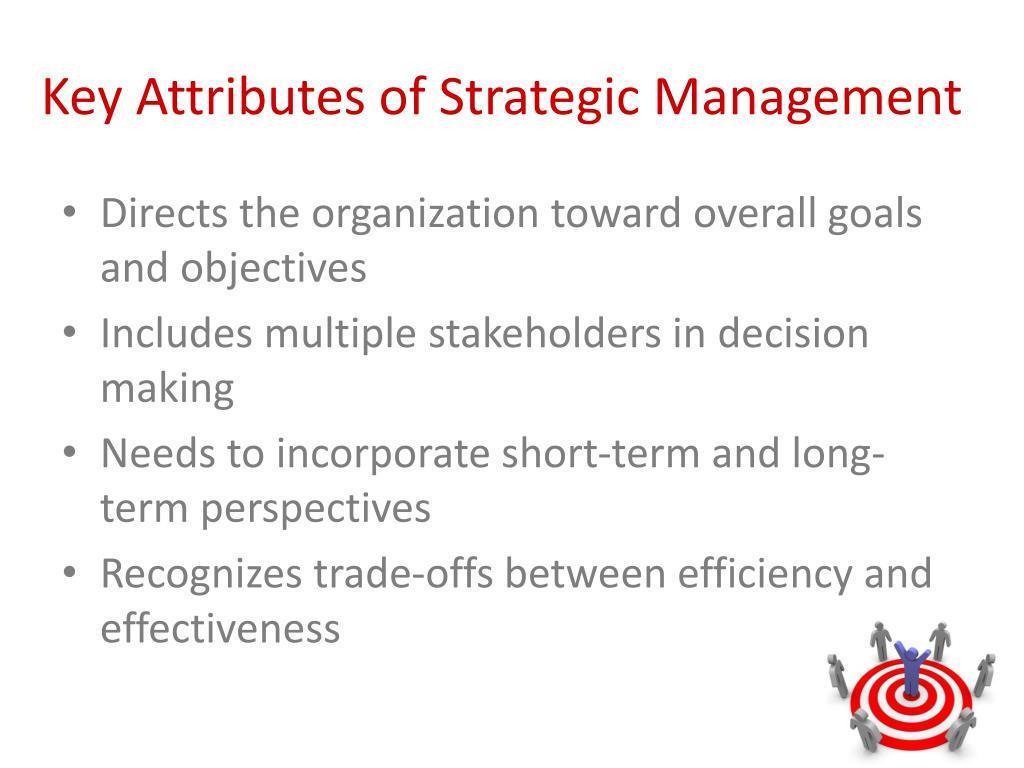 Key Attributes of Strategic Management