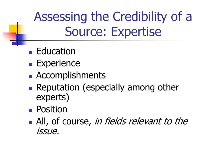 Assessing the Credibility of a Source: Expertise