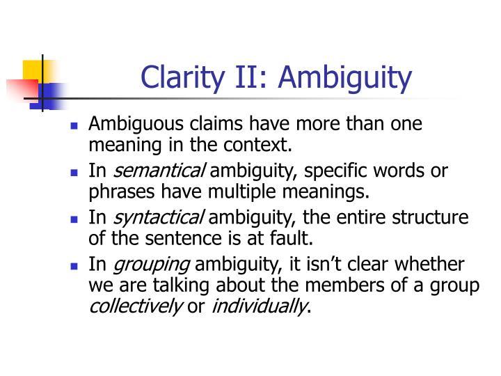 Clarity II: Ambiguity