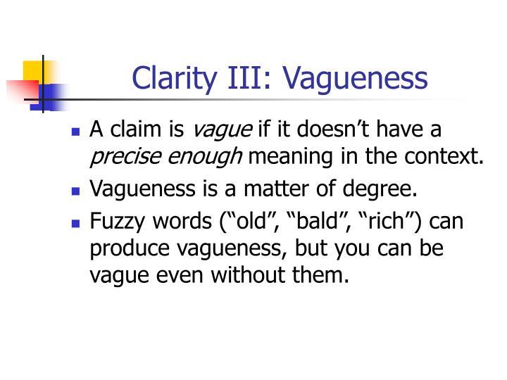 Clarity III: Vagueness