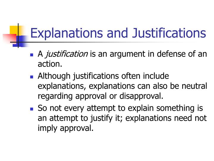 Explanations and Justifications