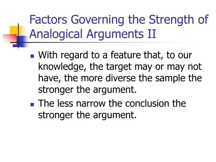 Factors Governing the Strength of Analogical Arguments II