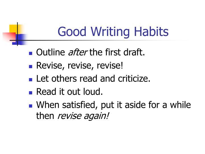 Good Writing Habits
