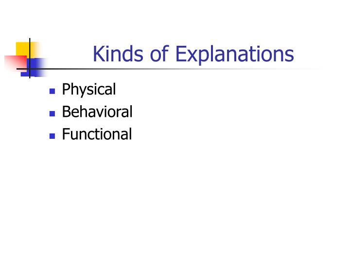 Kinds of Explanations