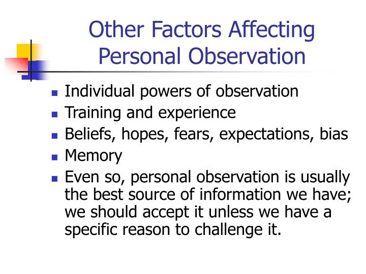 Other Factors Affecting Personal Observation