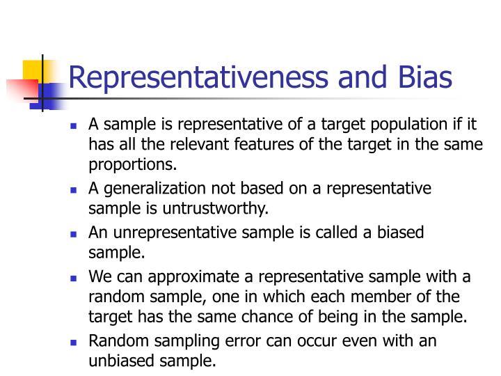 Representativeness and Bias