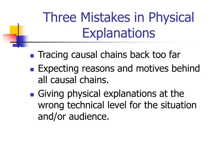 Three Mistakes in Physical Explanations