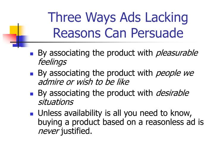 Three Ways Ads Lacking Reasons Can Persuade