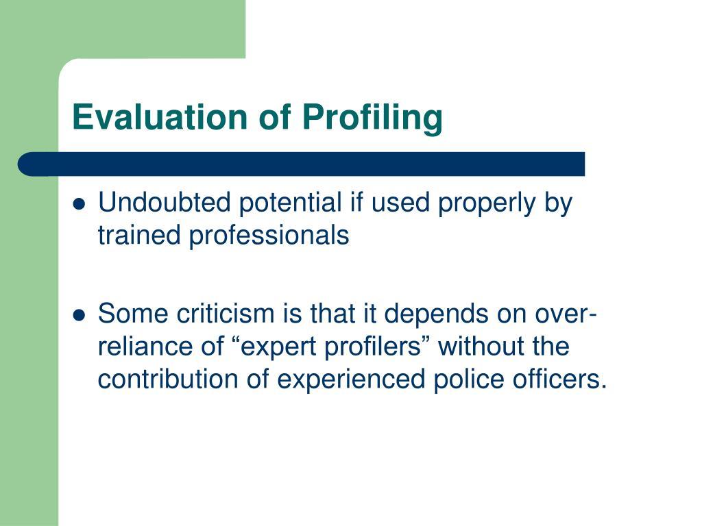 Evaluation of Profiling