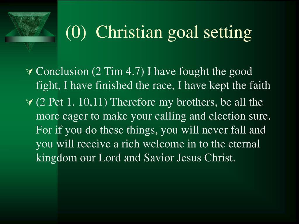 (0)  Christian goal setting