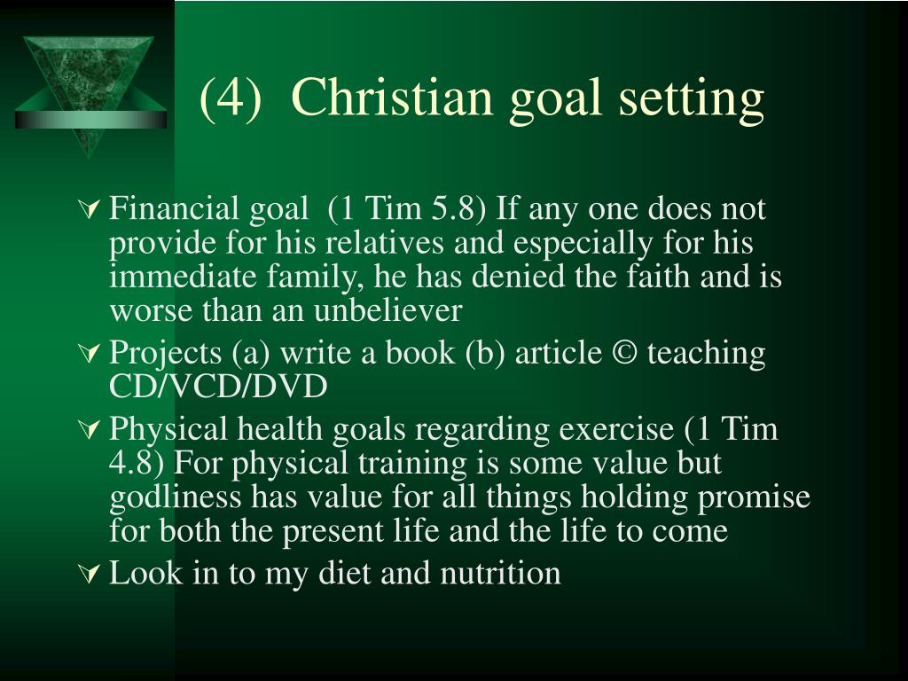 (4)  Christian goal setting