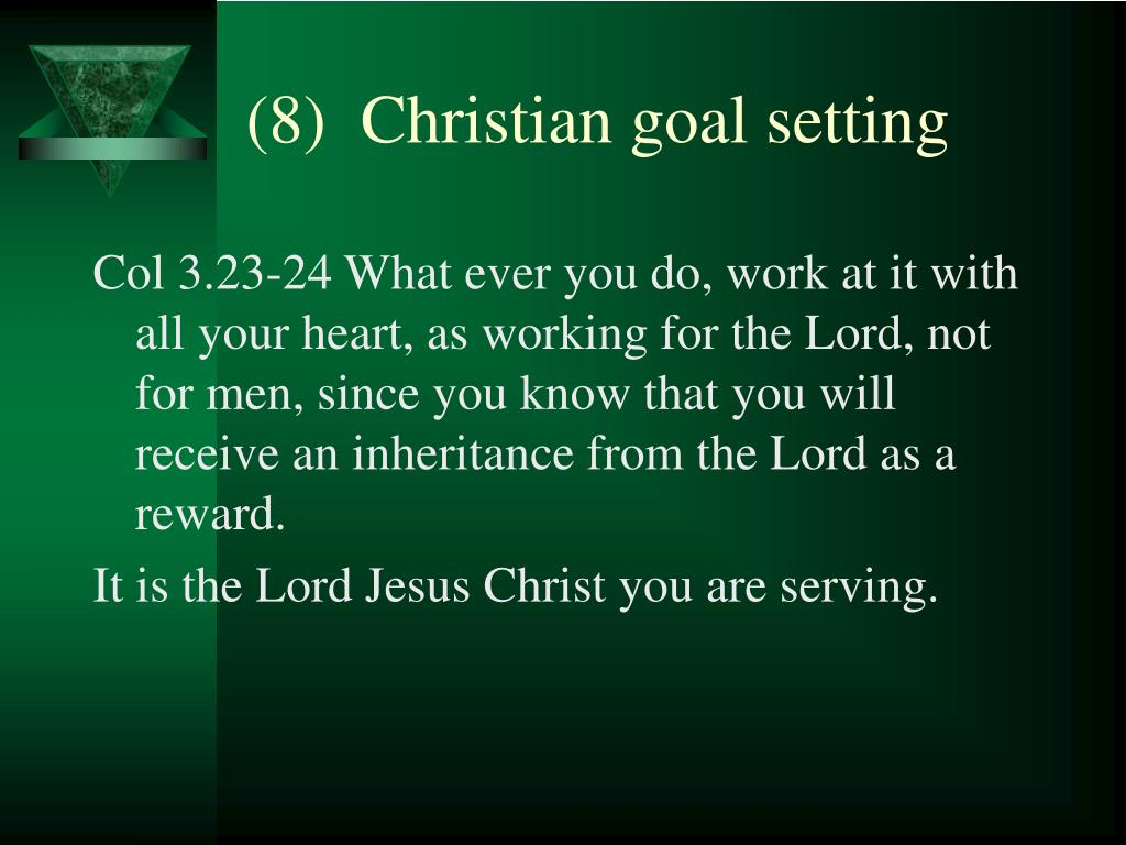 (8)  Christian goal setting