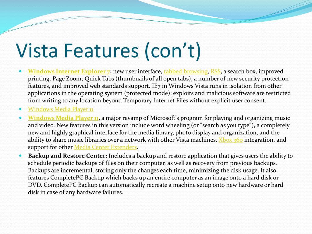 Vista Features (con't)