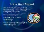 8 key word method