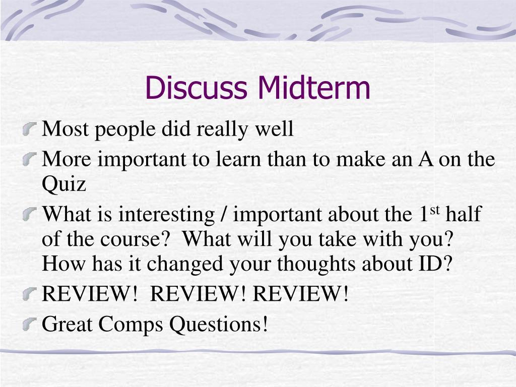 Discuss Midterm