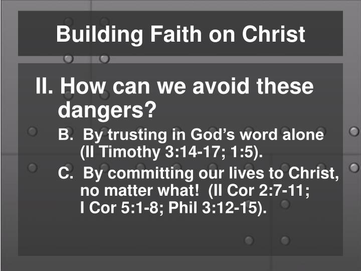 Building Faith on Christ