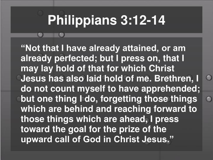 Philippians 3:12-14