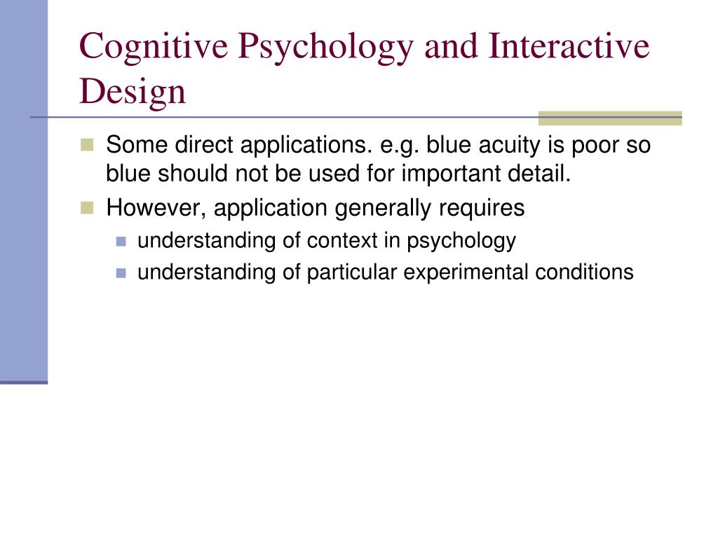 Cognitive Psychology and Interactive Design