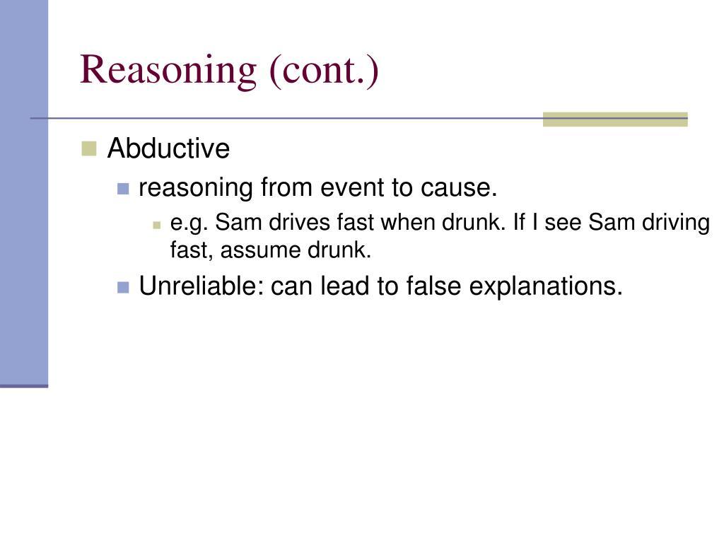 Reasoning (cont.)