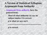 a version of statistical syllogism arguments from authority