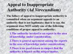 appeal to inappropriate authority ad verecundiam