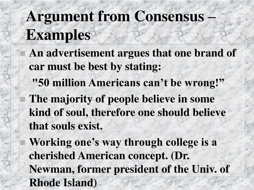Argument from Consensus –Examples
