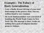 examples the fallacy of hasty generalization