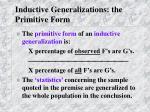 inductive generalizations the primitive form