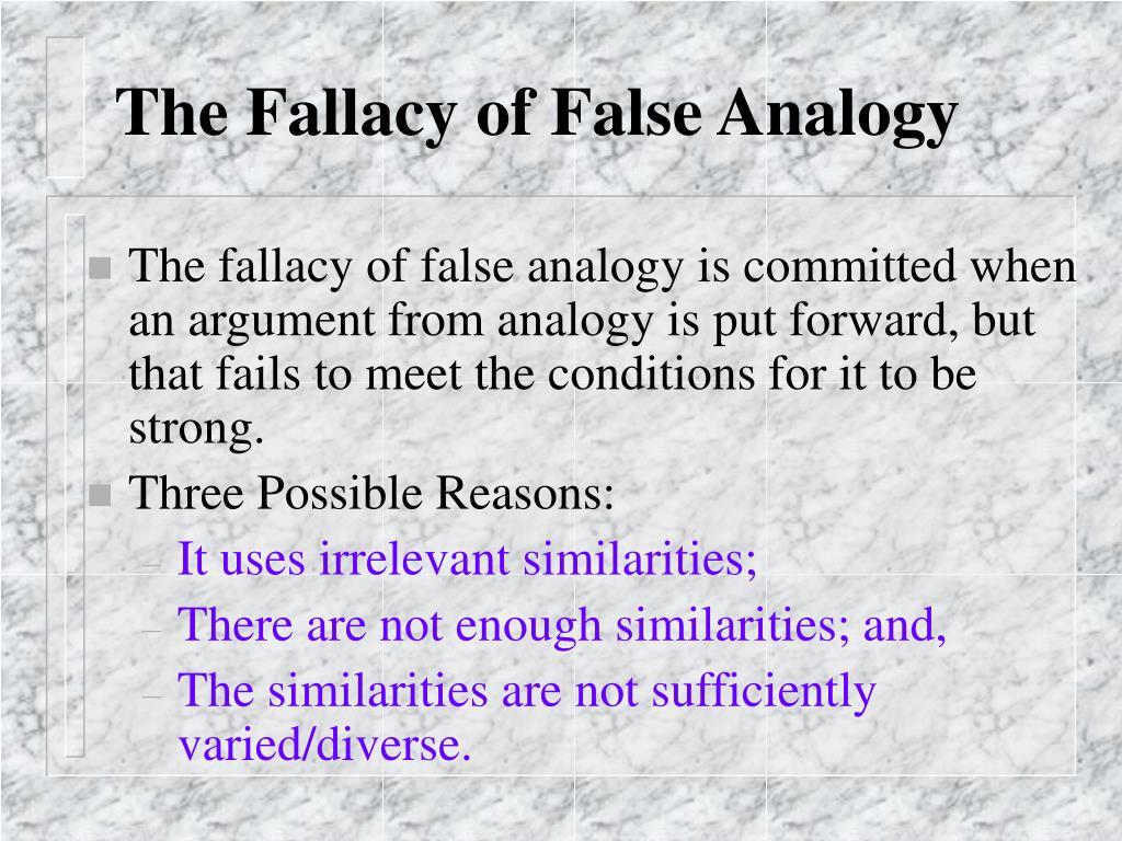 The Fallacy of False Analogy