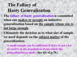 the fallacy of hasty generalization