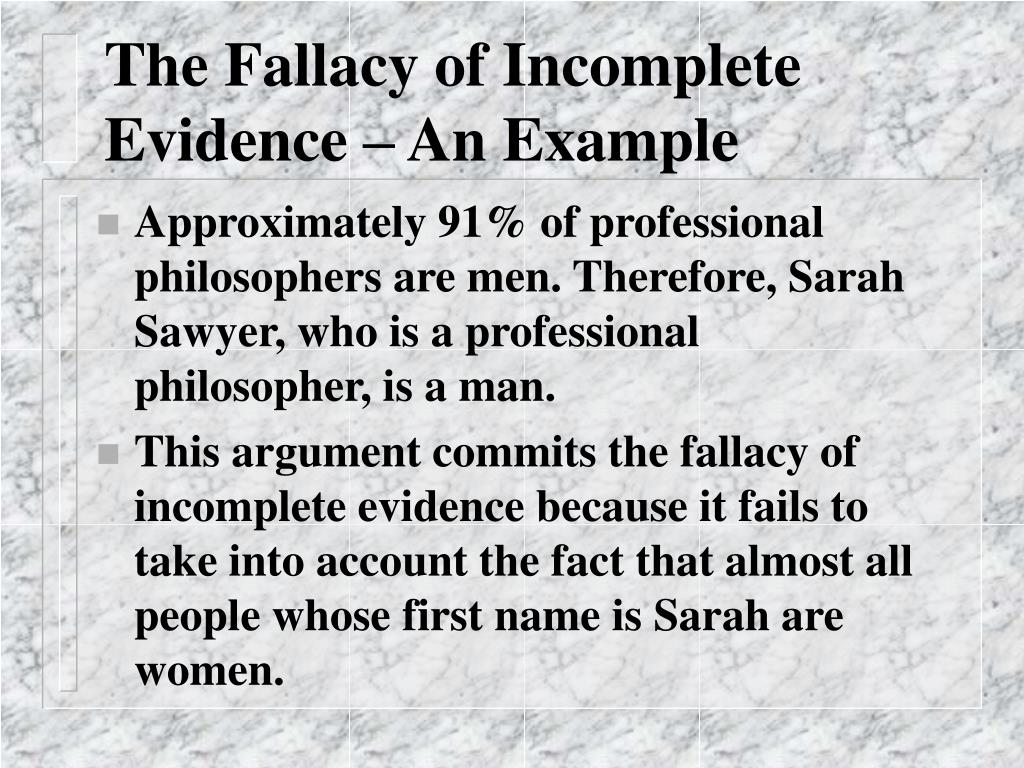 The Fallacy of Incomplete Evidence – An Example