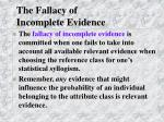 the fallacy of incomplete evidence