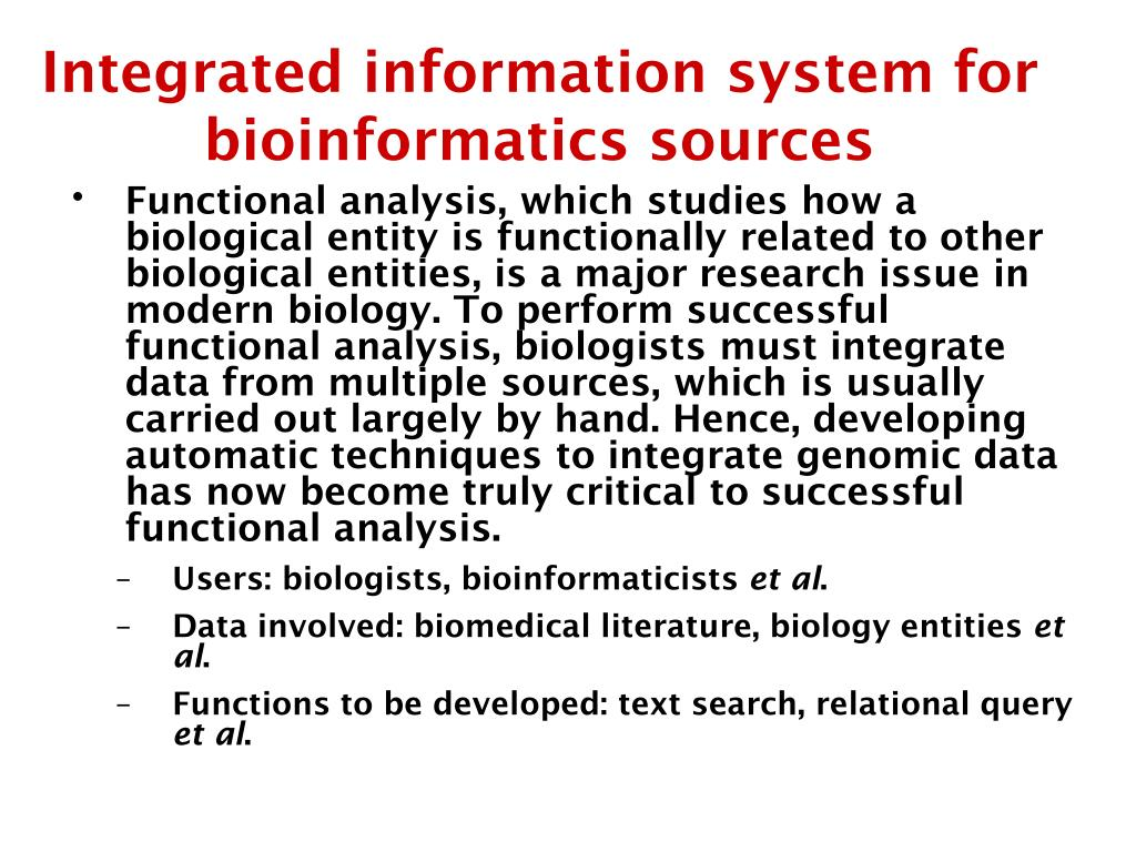 Integrated information system for bioinformatics sources